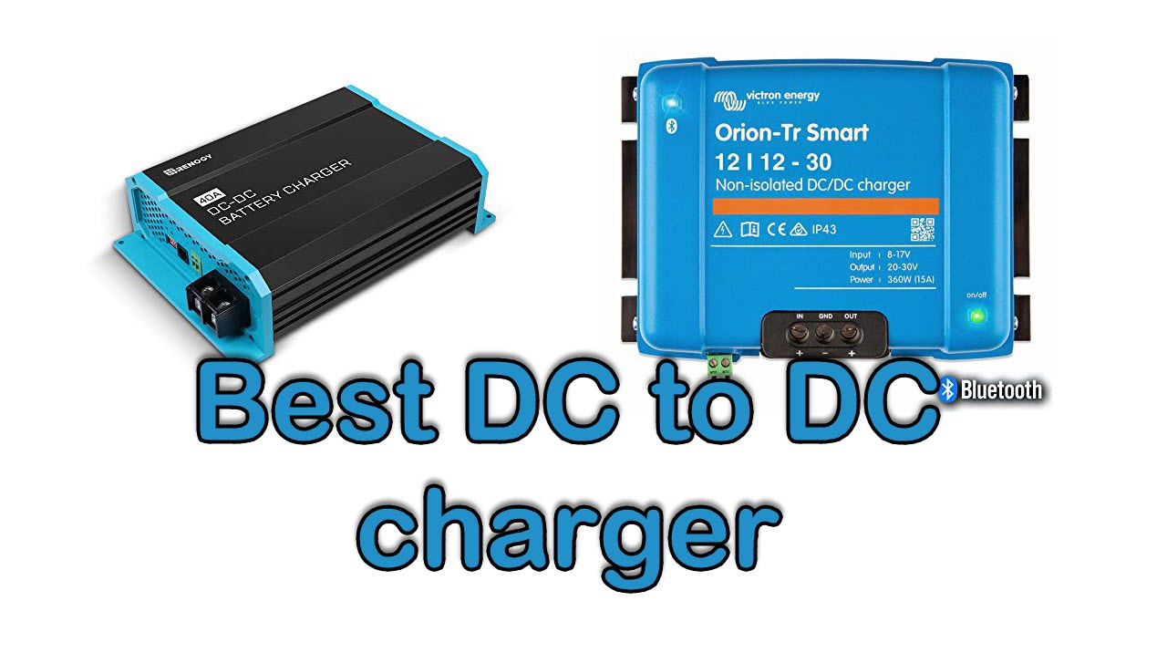 Best DC to DC charger