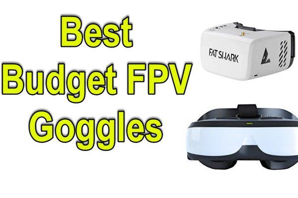 Best budget fpv goggles