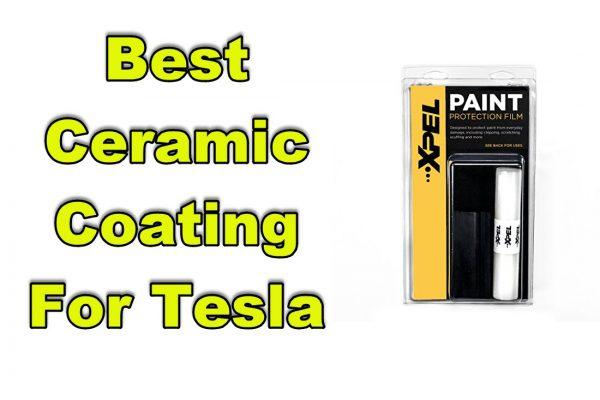 best ceramic coating for tesla