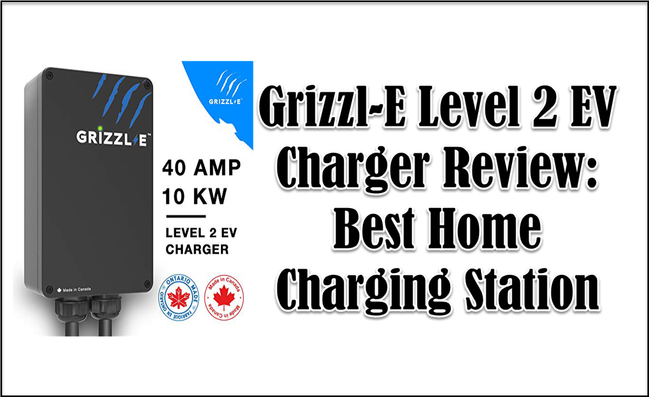 Grizzl-E EV Charger Review
