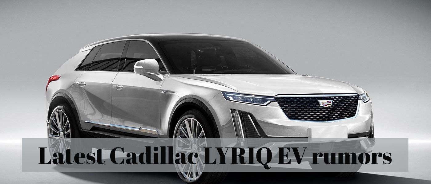 Cadillac LYRIQ EV rumors