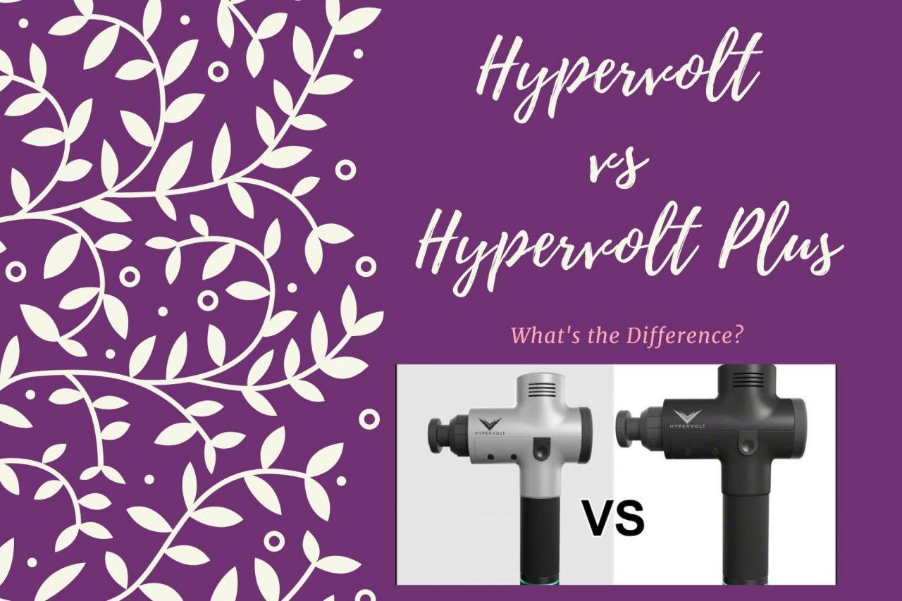 Hypervolt vs Hypervolt Plus